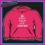 KEEP CALM LOVE CHRISTMAS ADULTS LADIES HOODIE HOODY GIFT